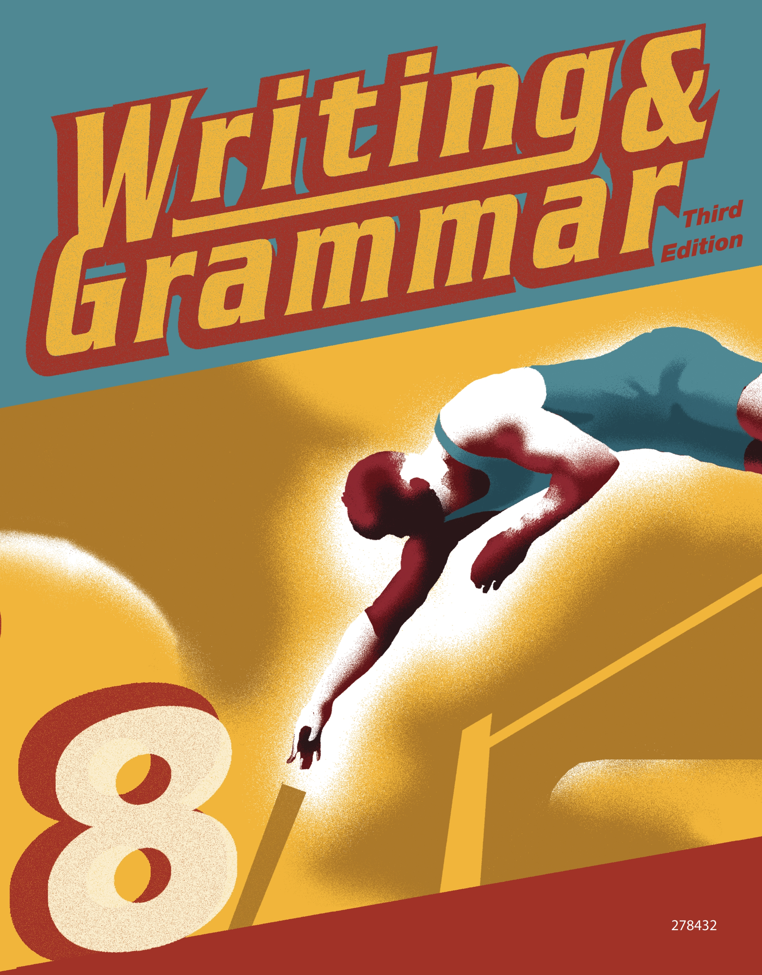 Writing and Grammar 8